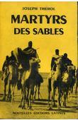 THEROL Joseph - Martyrs des sables