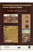 HERBES Jean-Marc d', AMBOUTA KARIMOU Jean-Marie, PELTIER Régis (éditeurs) - Fonctionnement et gestion des écosystèmes forestiers contractés sahéliens