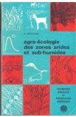 ARRIGNON Jacques - Agro-écologie des zones arides et sub-humides