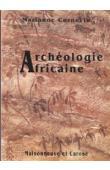 Archéologie africaine. A la lumière des découvertes récentes