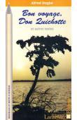 DOGBE Alfred - Bon voyage, Don Quichotte et autres textes