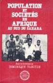 TABUTIN Dominique, (sous la direction de) - Population et sociétés en Afrique au sud du Sahara