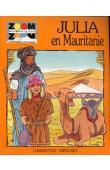 COUDREAU Patrick, GOHEREL Claude - Julia en Mauritanie