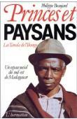 Princes et paysans. Les Tanala de l'Ikongo, un espace social du sud-est de Madagascar