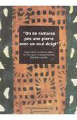 Association Djoliba - On ne ramasse pas une pierre avec un seul doigt: Organisations sociales au Mali, un atout pour la décentralisation: exemples concrets