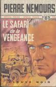 NEMOURS Pierre - Le safari de la vengeance