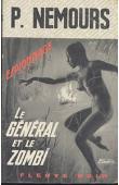 NEMOURS Pierre - Le Général et le zombi