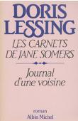 LESSING Doris - Les carnets de Jane Somers: 1, Journal d'une voisine