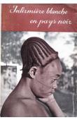 HASENEDER Maria - Infirmière blanche en pays noir