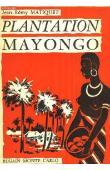 MATIQUET Jean-Rémy - Plantation Mayongo