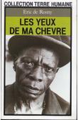 ROSNY Eric de - Les yeux de ma chèvre - Edition 1987