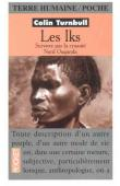 TURNBULL Colin - Les Iks: survivre par la cruauté, Nord Ouganda