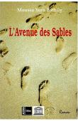 BATHILY Moussa Yoro - L'avenue des sables