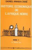 CISSE Daniel Amara - Histoire économique de l'Afrique noire. 3/ Le Moyen Age