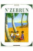 BERNARD Nicole, GRANT Sylviane - N'zebrun