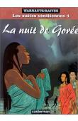 WARNAUTS Eric, RAIVES - La nuit de Gorée (édition 2000)