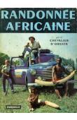 ORGEIX Jean d' - Randonnée africaine (avec sa jaquette)