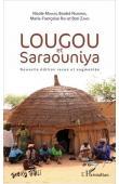 MOULIN Nicole, NAMAÏWA Boubé, ROY Marie-Françoise, ZAMO Bori - Lougou et Saraouniya. Edition revue et augmentée
