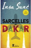 SANE Insa - Sarcelles-Dakar. Une comédie urbaine (réédition 2015)