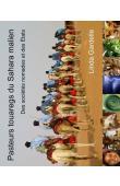 GARDELLE Linda - Pasteurs touaregs dans le Sahara malien. Des sociétés nomades et des Etats
