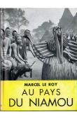 LE ROY Marcel - Au pays du Niamou aux confins du Libéria (relié sous jaquette)