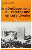 AMIN Samir - Le développement du capitalisme en Côte d'Ivoire