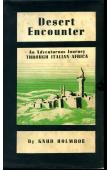 HOLMBOE Knud - Desert Encounter. An adventurous Journey through (avec jaquette illustrée) italian Africa