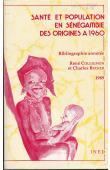 COLLIGNON René, BECKER Charles - Santé et population en Sénégambie des origines à 1960: bibliographie annotée (édition 1989))