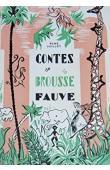 GUILLOT René - Contes de la brousse fauve (avec sa jaquette)