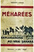 MONOD Théodore - Méharées. Explorations au vrai Sahara (première édition 1937)
