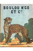 TRAUTMANN René - Boulou, N'go & Cie  (Couverture illustrée)