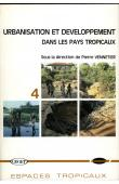 VENNETIER Pierre (sous la direction de) - Urbanisation et développement dans les pays tropicaux
