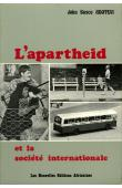 ADOTEVI Adovi John-Bosco - L'Apartheid et la société internationale
